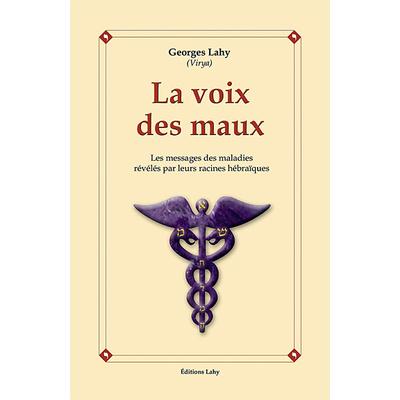 La Voix des Maux - Georges Lahy