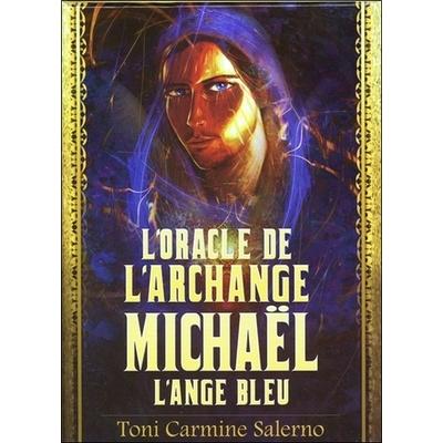 L'Oracle de l'Archange Michaël - L'Ange Bleu - Toni Carmine Salerno