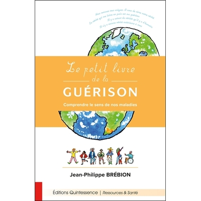Le Petit Livre de la Guérison - Jean-Philippe Brébion
