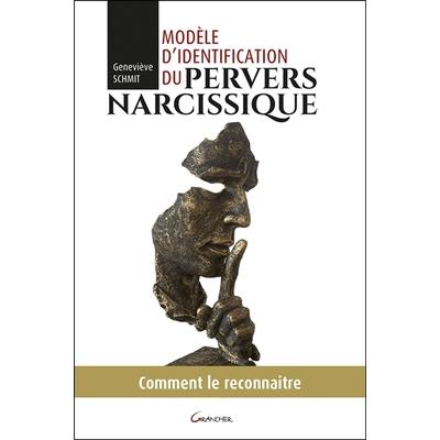 Modèle d'Identification du Pervers Narcissique - Geneviève Schmit