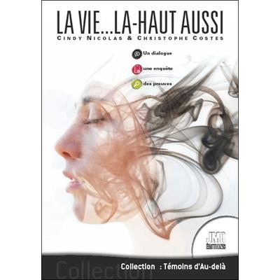 La Vie... là-Haut Aussi - Cindy Nicolas & Christophe Costes