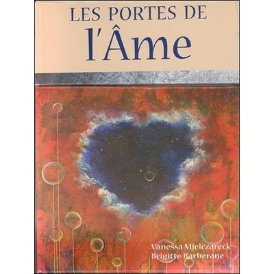 Les Portes de l'Ame - Vanessa Mielczareck, Brigitte Barberane