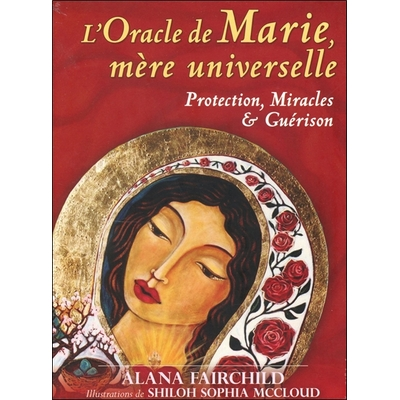 L'Oracle de Marie, Mère Universelle - Alana Fairchild