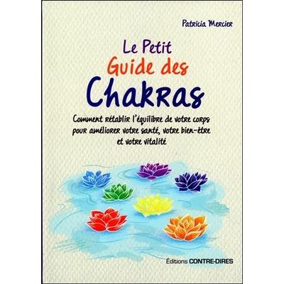 Le Petit Guide des Chakras - Patricia Mercier