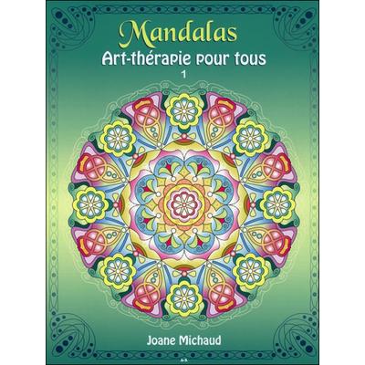 Art-thérapie Pour Tous T1 -  Joane Michaud