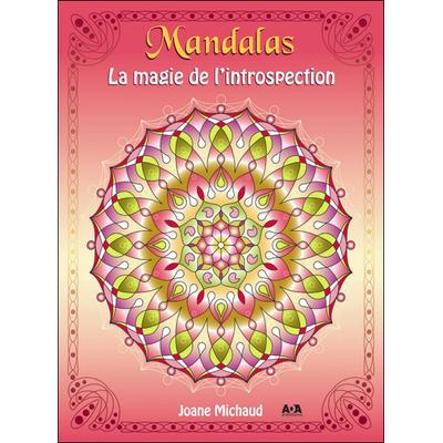 La Magie de l'Introspection - Joane Michaud