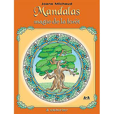 Mandalas Magie de la Forêt - Joane Michaud