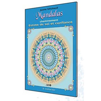 Mandalas Cheminement - Estime de Soi et Confiance - Joane Michaud