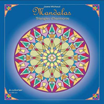 Mandalas Triangles d'Harmonie - Joane Michaud
