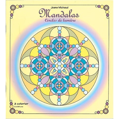 Mandalas Cercles de Lumière - Joane Michaud