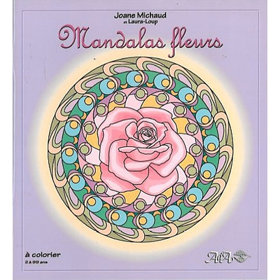 Mandalas Fleurs - Joane Michaud