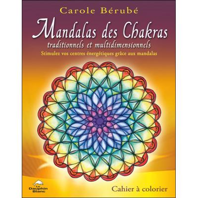 Mandalas des Chakras - Carole Bérubé