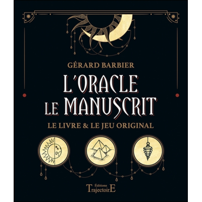 L'Oracle le Manuscrit - Le livre & le jeu original - Gérard Barbier