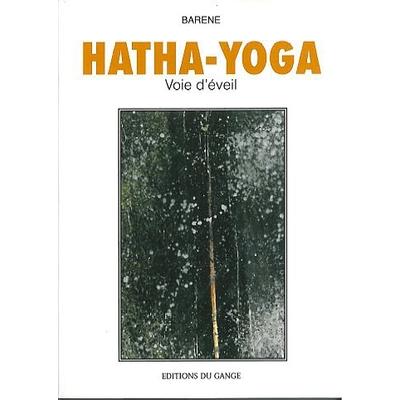 Hatha-Yoga - Voie d'Eveil - Barène