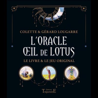 L'Oracle Oeil de Lotus - Coffret - Colette Lougarre, Gérard Lougarre
