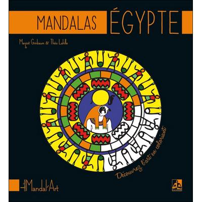 Mandalas Egypte - Margot Grinbaum & Théo Lahille