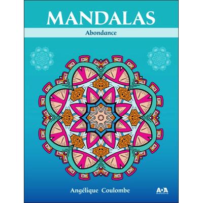 Mandalas Abondance - Angélique Coulombe