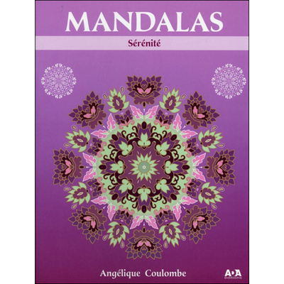 Mandalas Sérénité - Angélique Coulombe