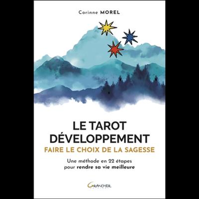 Le Tarot Développement - Faire le Choix de la Sagesse - Corinne Morel