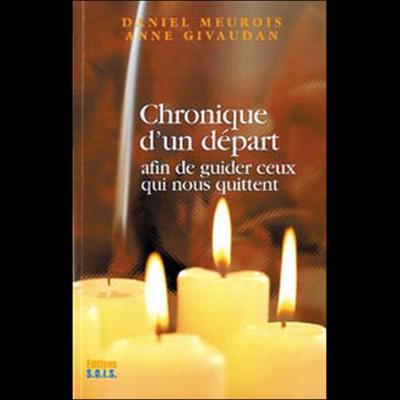 Chronique d'un Départ - Daniel Meurois-Givaudan
