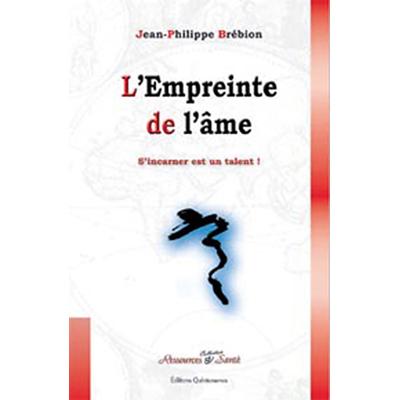 L'empreinte de l'Âme - Jean-Philippe Brébion