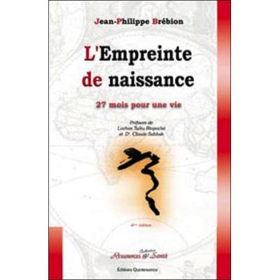 L'Empreinte de Naissance - Jean-Philippe Brébion