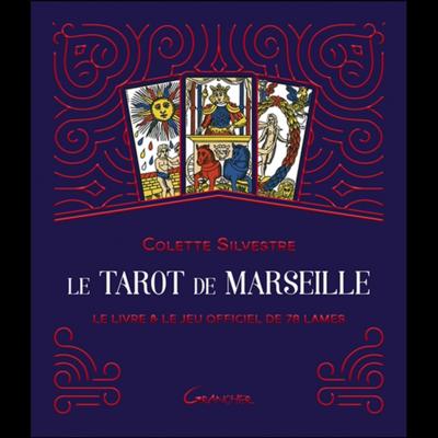 Le Tarot de Marseille - Coffret - Le Livre & le Jeu - Colette Silvestre