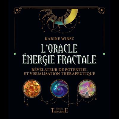 L'Oracle Energie Fractale - Karine Winsz