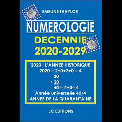 Numérologie Décennie 2020-2029 - Emeline Thaylor
