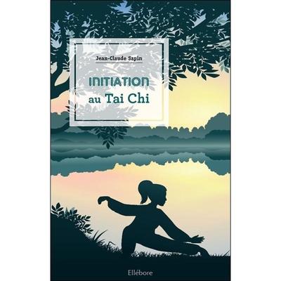 Initiation au Tai Chi - Jean-Claude Sapin