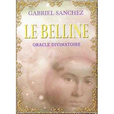 Le Belline - Oracle Divinatoire - Gabriel Sanchez