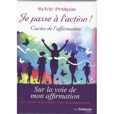 Je passe à l'action ! Cartes de l'Affirmation - Sur la voie de mon affirmation - Sylvie Petitpas