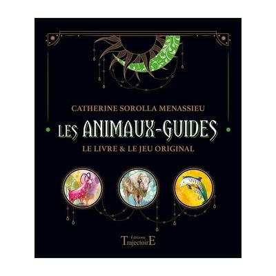 Les Animaux Guides - Coffret - Catherine Sorolla Menassieu