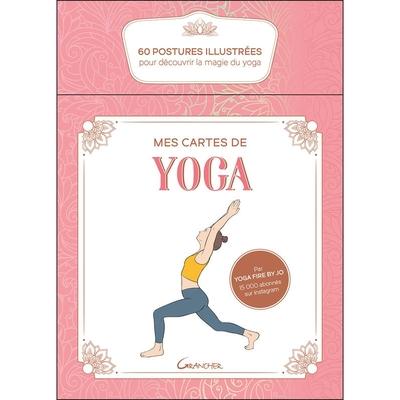 Mes Cartes de Yoga - Coffret - 60 Postures illustrées pour Découvrir la Magie du Yoga - Yoga Fire by Jo