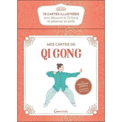 Mes Cartes de Qi Gong - Coffret - 75 cartes illustrées pour découvrir le Qi Gong - Véronique Liégeois