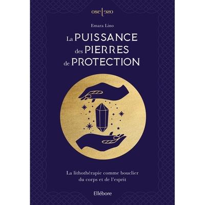 La Puissance des Pierres de Protection - Emara Lino