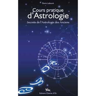 Cours Pratique d'Astrologie - Denis Labouré