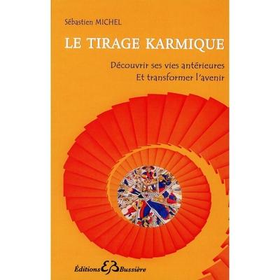 Le Tirage karmique - Sébastien Michel