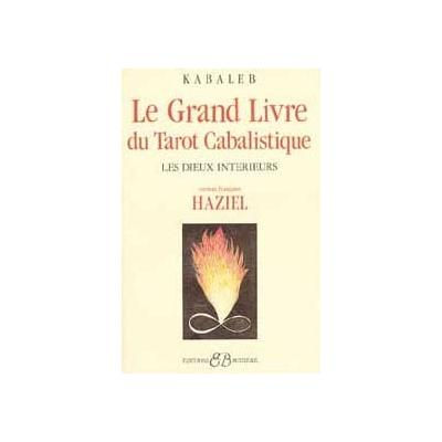 Le Grand Livre du Tarot Cabalistique - Kabaleb
