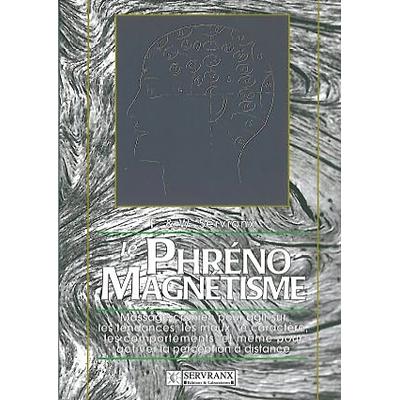 Phréno-Magnétisme - F. & W. Servranx