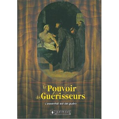 Le Pouvoir des Guérisseurs - F. & W. Servranx