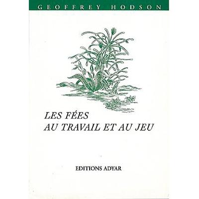 Fées au Travail et au Jeu - Geoffrey Hodson