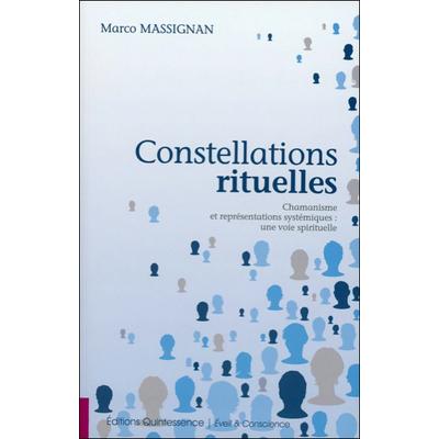 Constellations Rituelles - Marco Massignan