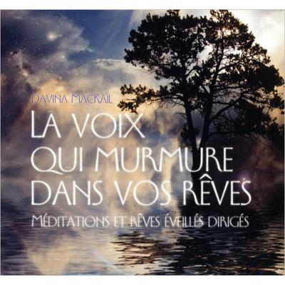 La Voix Qui Murmure Dans Vos Rêves -  Davina MacKail