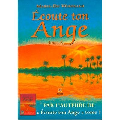 Ecoute Ton Ange T2 - Marie-Do Véhouiah