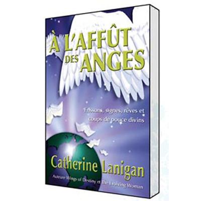 A l'Affût des Anges - Catherine Lanigan