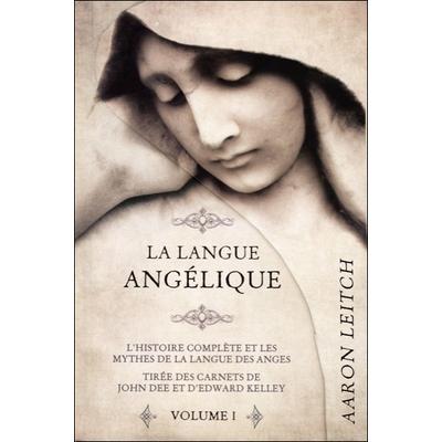 La Langue Angélique - Tome 1 -  Aaron Leitch