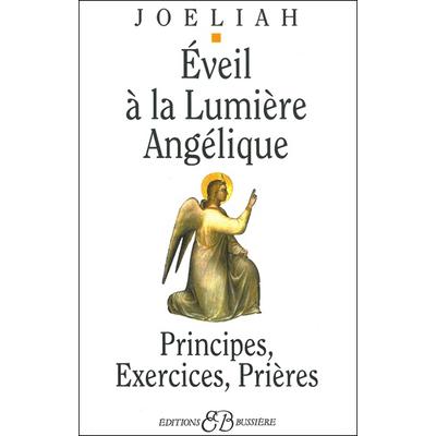 Eveil à la Lumière Angélique - Joeliah
