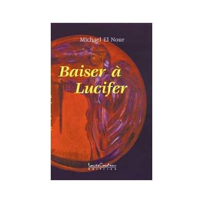 Baiser à Lucifer - Nour Michael El
