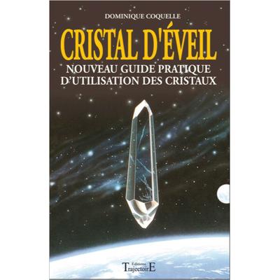Cristal d'Eveil -  Dominique Coquelle